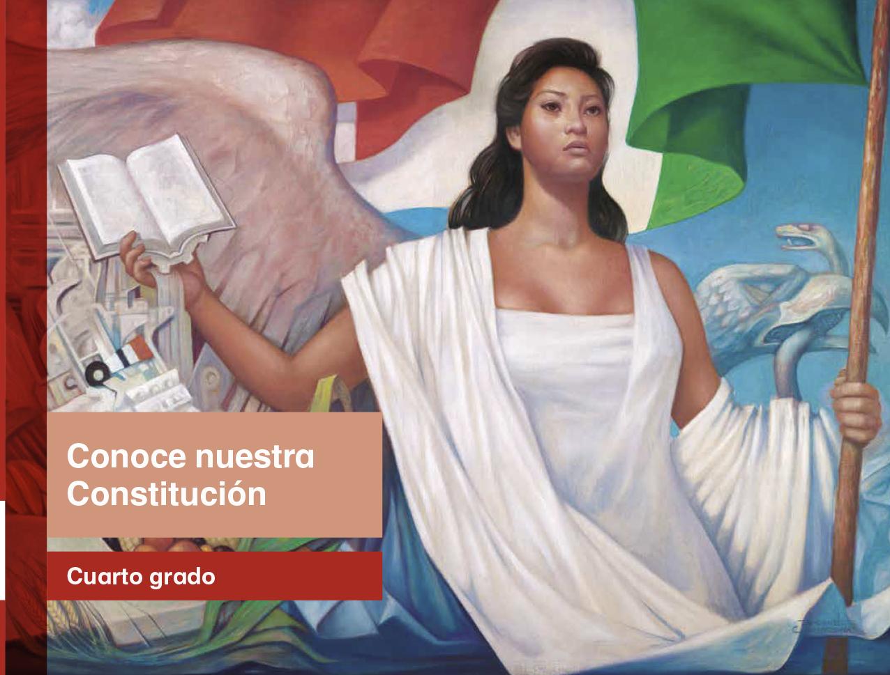 Conoce Nuestra Constitución Cuarto grado 2017-2018 - Ciclo Escolar ...